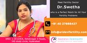 Best Infertility Specialist in Hyderabad   Sridevi Fertility